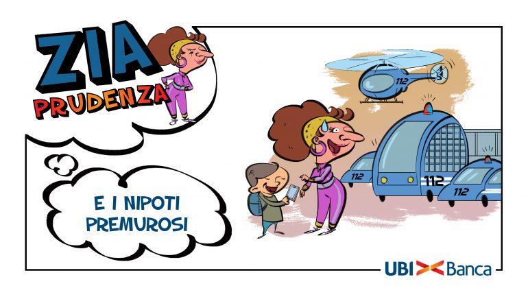 UBI Banca: Più sicuri con i consigli di Zia Prudenza